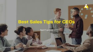 Best Sales Tips for CEOs